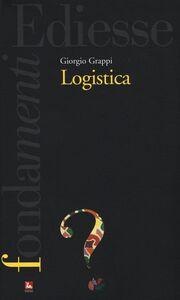 Libro Logistica Giorgio Grappi