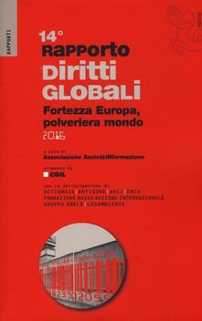 Rapporto sui diritti globali 2016. Fortezza Europa, polveriera del mondo.pdf