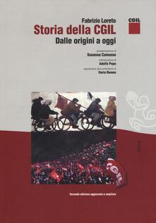Ristorantezintonio.it Storia della CGIL. Dalle origini ad oggi. Ediz. ampliata Image