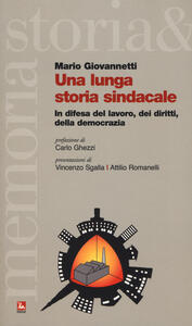 Una lunga storia sindacale