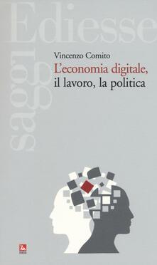 Criticalwinenotav.it L' economia digitale, il lavoro, la politica Image