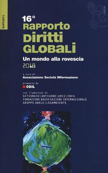 Rapporto sui diritti globali 2018. Un mondo alla rovescia