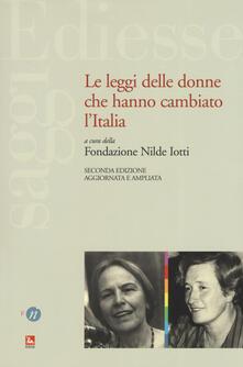 Voluntariadobaleares2014.es Le leggi delle donne che hanno cambiato l'Italia. Ediz. ampliata Image