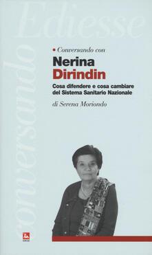 Nordestcaffeisola.it Conversando con Nerina Dirindin. Cosa difendere e cosa cambiare del Sistema Sanitario Nazionale Image