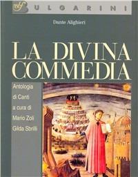 La Divina Commedia. Antologia di canti