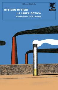 Libro La linea gotica. Taccuino 1948-1958 Ottiero Ottieri