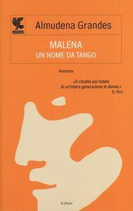 Libro Malena, un nome da tango Almudena Grandes