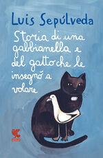Libro Storia di una gabbianella e del gatto che le insegnò a volare Luis Sepúlveda