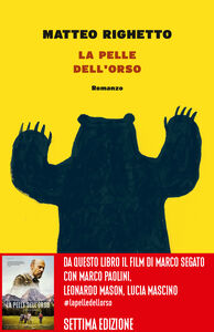Libro La pelle dell'orso Matteo Righetto