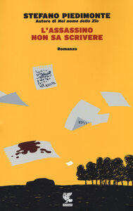 Libro L' assassino non sa scrivere Stefano Piedimonte