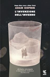 Libro L' invenzione dell'inverno Adam Gopnik