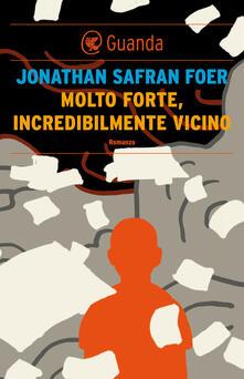 Molto forte, incredibilmente vicino - Jonathan Safran Foer,Massimo Bocchiola - ebook