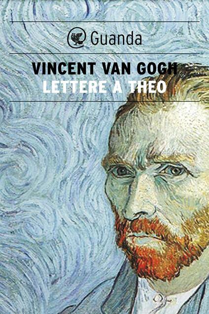 Lettere a Theo - Massimo Cescon,B. Casavecchia,Marisa Donvito,Vincent Van Gogh - ebook