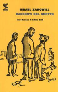 Libro Racconti del ghetto Israel Zangwill