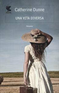 Libro Una vita diversa Catherine Dunne