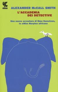 L' L' accademia dei detective - McCall Smith Alexander - wuz.it