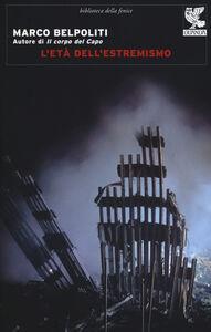 Libro L' età dell'estremismo Marco Belpoliti