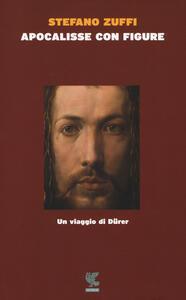 Apocalisse con figure. Un viaggio di Dürer
