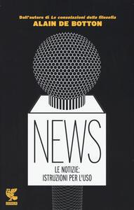 News. Le notizie: istruzioni per l'uso