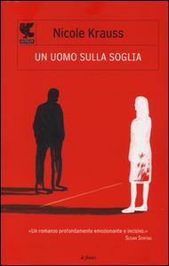 Libro Un uomo sulla soglia Nicole Krauss