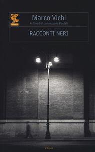 Libro Racconti neri Marco Vichi