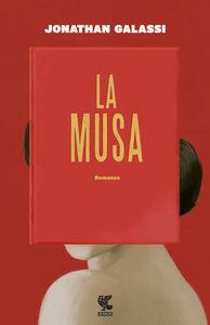 Foto Cover di La musa, Libro di Jonathan Galassi, edito da Guanda