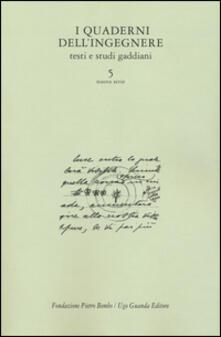 Equilibrifestival.it I quaderni dell'ingegnere. Testi e studi gaddiani. Vol. 5 Image