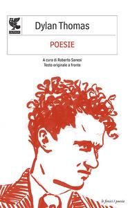 Libro Poesie. Testo inglese a fronte Dylan Thomas