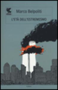L' età dell'estremismo