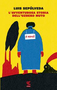 L' avventurosa storia dell'uzbeko muto
