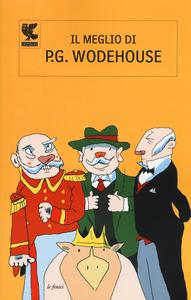 Libro Il meglio di P. G. Wodehouse Pelham G. Wodehouse