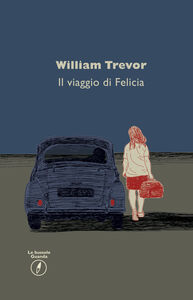 Libro Il viaggio di Felicia William Trevor