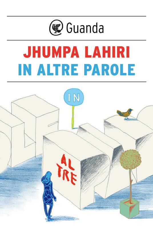 In altre parole - Jhumpa Lahiri - ebook