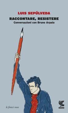 Radiosenisenews.it Raccontare, resistere. Conversazioni con Bruno Arpaia Image