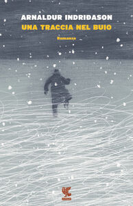 Libro Una traccia nel buio Arnaldur Indriðason