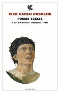 Libro Poesie scelte Pier Paolo Pasolini