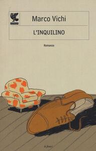 Libro L' inquilino Marco Vichi
