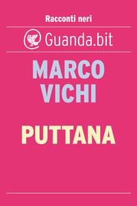 Puttana - Marco Vichi - ebook