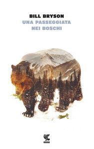 Libro Una passeggiata nei boschi Bill Bryson
