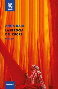 Libro La ferocia del cuore Anita Nair