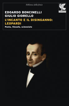Criticalwinenotav.it L' incanto e il disinganno: Leopardi. Poeta, filosofo, scienziato Image