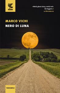 Foto Cover di Nero di luna, Libro di Marco Vichi, edito da Guanda
