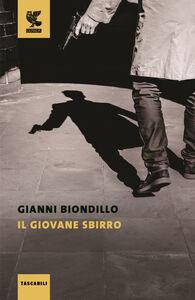 Foto Cover di Il giovane sbirro, Libro di Gianni Biondillo, edito da Guanda