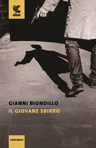 Libro Il giovane sbirro Gianni Biondillo