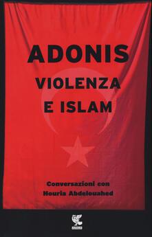 Mercatinidinataletorino.it Violenza e Islam. Conversazioni con Houria Abdelouahed Image