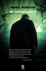 Foto Cover di Un sopravvisuto, Libro di Moriz Scheyer, edito da Guanda