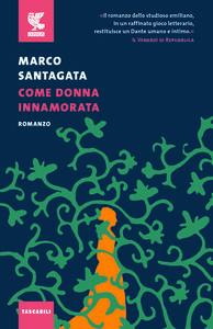 Foto Cover di Come donna innamorata, Libro di Marco Santagata, edito da Guanda