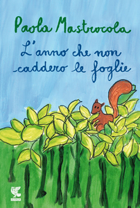 Libro L' anno che non caddero le foglie Paola Mastrocola