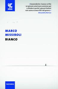 Foto Cover di Bianco, Libro di Marco Missiroli, edito da Guanda