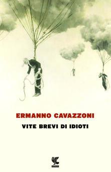 Premioquesti.it Vite brevi di idioti Image